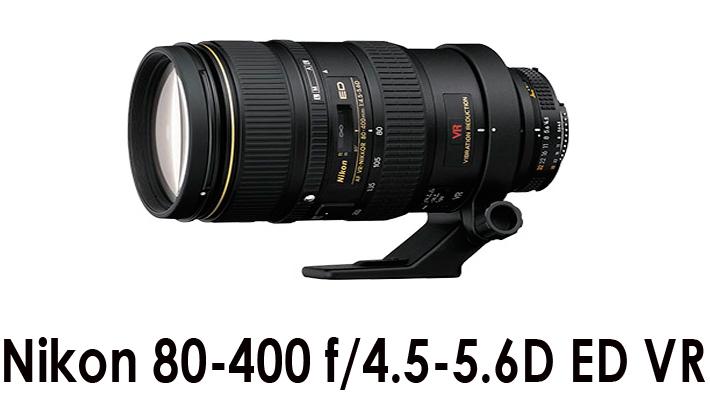 Nikon 80-400mm f/4.5-5.6 ED VR