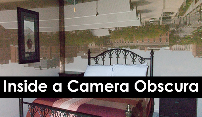 Fun Photography Experiment: Inside a Camera Obscura