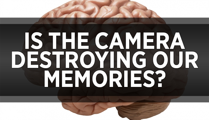 Is The Camera Destroying Our Memory?