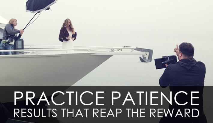 Practice Patience - Results That Reap The Reward