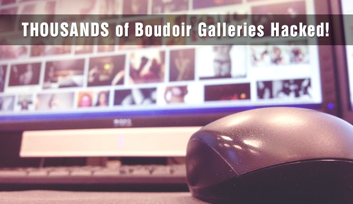 Thousands of Boudoir Galleries Hacked, Private Client Galleries Revealed