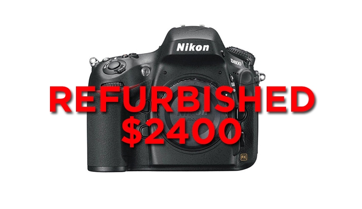 Deal Summary: Nikon/Canon Rebates Ending, D800 Refurb for $2400 & Sony Trade-Up
