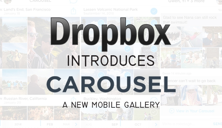 Dropbox Introduces Carousel, A New Mobile Gallery