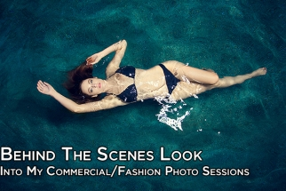 Behind the Scenes Look Into My Commercial / Fashion Photo Session