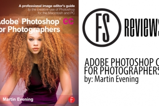 Fstoppers Reviews: Adobe Photoshop CC for Photographers by: Martin Evening
