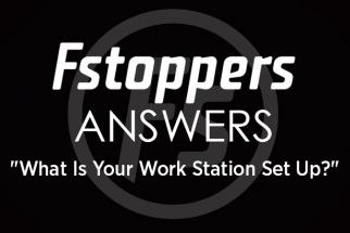 Fstoppers Answers - What Is Your Work Station Set Up?