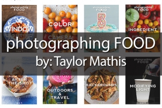 Fstoppers Reviews: Photographing Food E-Book by: Taylor Mathis