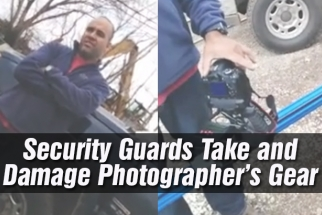 Security Guards Take and Damage Photographer's Gear
