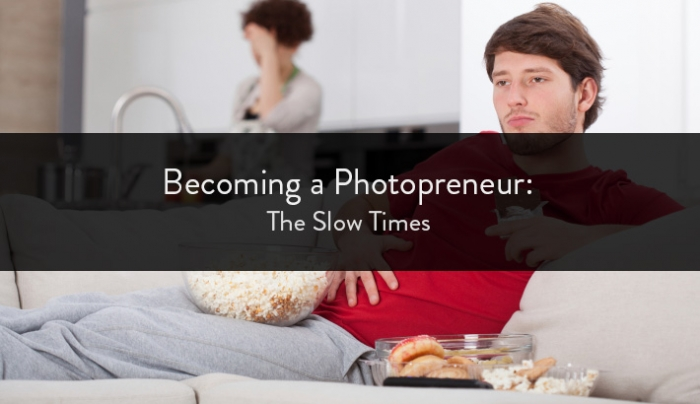Becoming a Photopreneur: The Slow Times